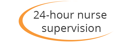 24-hour nurse supervision